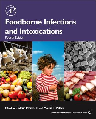 Foodborne Infections and Intoxications By Morris, J. Glenn, Jr. (EDT)/ Potter, Morris (EDT)