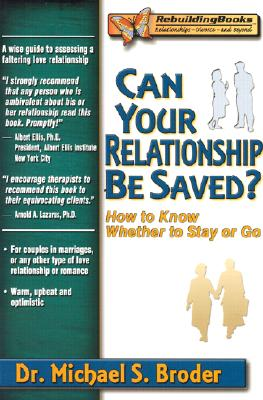 Can Your Relationship Be Saved? By Broder, Michael S.